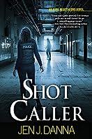 Shot Caller (NYPD Negotiators)