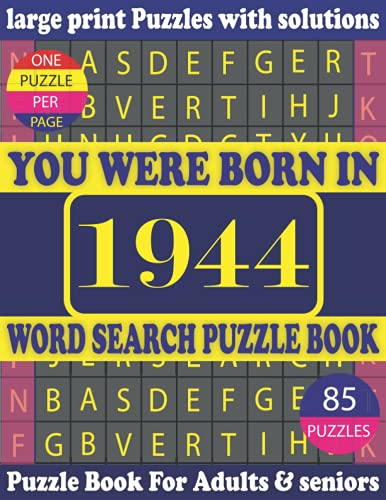 You Were Born In 1944 : Word Search Puzzle Book: Puzzles Games For Seniors adults And More With Solutions