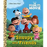 Snoopy and Friends (The Peanuts Movie) (Little Golden Book) (English Edition)