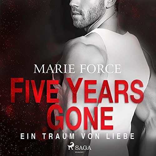 Five Years Gone - Ein Traum von Liebe Titelbild