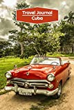 Travel Journal Cuba: Lined Journal | 106 pages, 6x9 inches | To accompany you during your trip