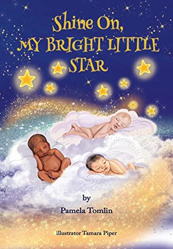 Shine On, My Bright Little Star (English Edition)