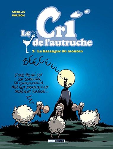 Le cri de l'autruche - Tome 02 : La harangue du mouton