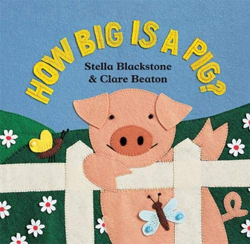 How Big Is a Pig? (Barefoot Board Book)