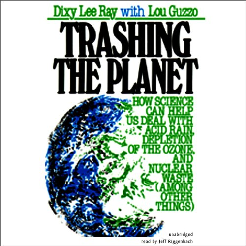 Trashing the Planet audiobook cover art