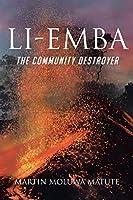 Li-emba: The Community Destroyer