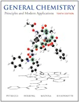 General Chemistry: Principles and Modern Applications (10th Edition)