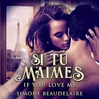 Si Tu M'Aimes: If You Love Me audiobook cover art