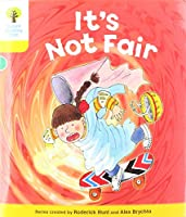 Oxford Reading Tree Biff, Chip and Kipper Stories: Level 5 More Stories A: It's Not Fair