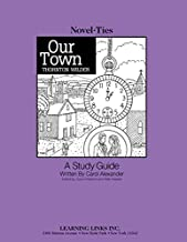 Our Town: Novel-Ties Study Guide