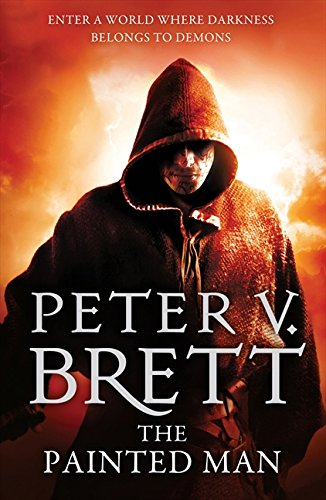 The Painted Man: 1 (The Demon Cycle)