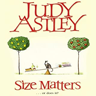 Size Matters                   By:                                                                                                                                 Judy Astley                               Narrated by:                                                                                                                                 Trudy Harris                      Length: 9 hrs and 17 mins     8 ratings     Overall 2.3