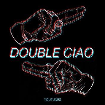 Double Ciao