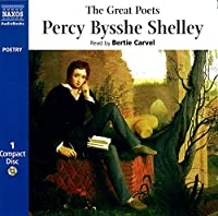 The Great Poets: Percy Bysshe Shelley (Naxos Great Poets)