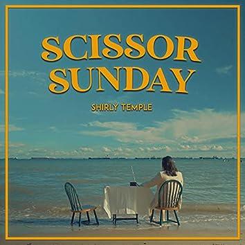 Scissor Sunday