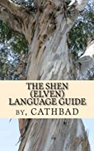The Shen (Elven) Language Guide