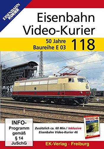 Eisenbahn Video-Kurier 118 - 50 Jahre Baureihe E 03