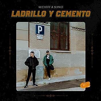 Ladrillo y Cemento (feat. Slykid)
