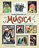 Maestros de la música: Una historia de la música para niños