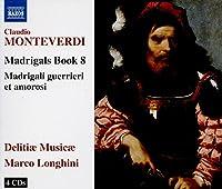Monteverdi: Madrigals Book 8