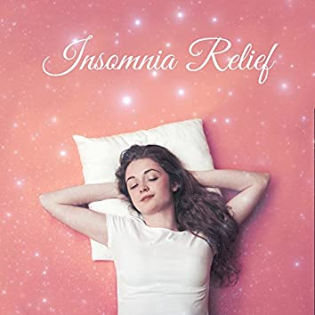 Insomnia Relief – Relaxing Sounds of Nature, Calm Down Before Sleep, Healing Nature Sounds, Sleep Music