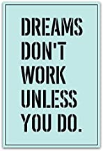 Meishe Art Poster Print Motivational Dreams Don't Work Unless You Do Inspirational Quotes Phrases Sign Slogan Motto Office Home Wall Decor
