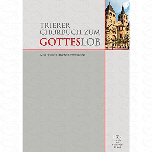 Trierer Chorbuch zum Gotteslob - arrangiert für Gemischter Chor - Orgel [Noten/Sheetmusic]