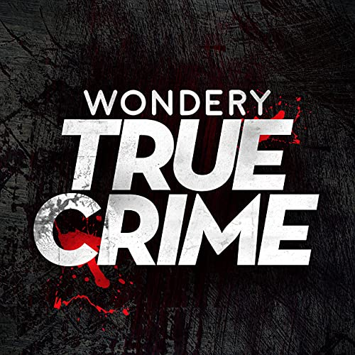 Wondery True Crime Podcast By Wondery cover art