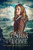 Storm of Love: Premium Hardcover Edition