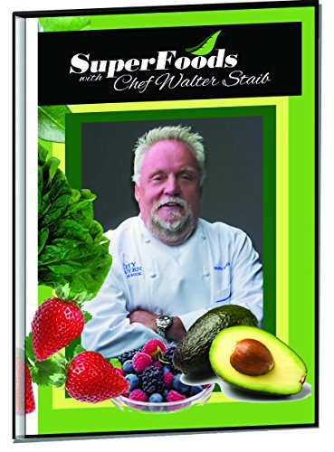 Superfoods with Chef Walter Staib: Season One