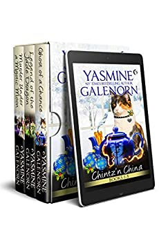 Chintz 'n China, Books 1-3: Ghost of a Chance, Legend of the Jade Dragon, Murder Under A Mystic Moon by [YASMINE GALENORN]