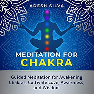 Meditation for Chakra: Guided Meditation for Awakening Chakras and Cultivating Love, Awareness, and Wisdom cover art