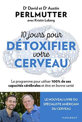 10 jours pour detoxifier votre cerveau