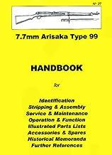 Japanese 7.7mm Arisaka Type 99 Rifle CollectorHandbook (Collector Handbook, 27)