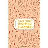 Black Friday Shopping Planner: This Advanced Shopping Tracker & Journal Organizer for Budgets Shopping Lists