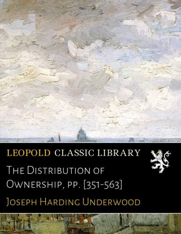 置換検索エンジンマーケティング広くThe Distribution of Ownership, pp. [351-563]