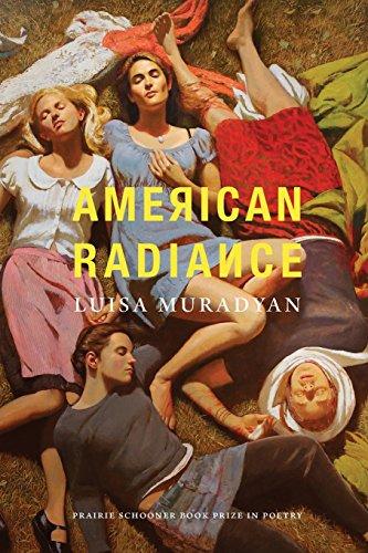 Image of American Radiance (The Raz/Shumaker Prairie Schooner Book Prize in Poetry)