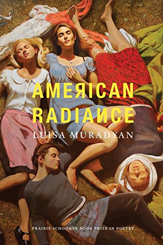 Image of American Radiance (The Raz/Shumaker Prairie Schooner Book Prize in Poetry)