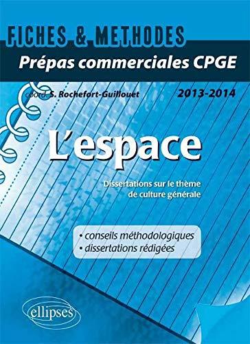 l'Espace. Thème 2013-2014 Prépas Commerciales CPGE Fiches & Méthodes