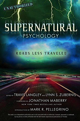 Supernatural Psychology: Roads Less Traveled (Popular Culture Psychology Book 8)