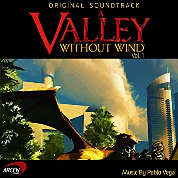 A Valley Without Wind, Vol. 1