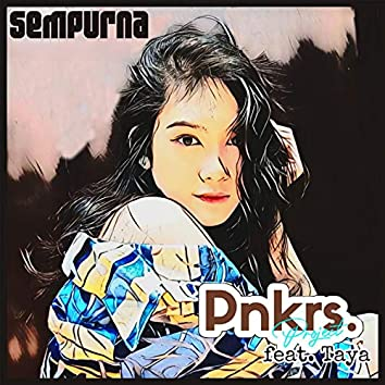 Sempurna (feat. Taya, Hanafi, Anisa Dwila, Hasbi LH, Arienovs, Agspry)