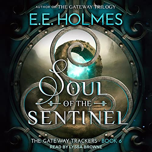 Soul of the Sentinel Audiobook By EE Holmes cover art