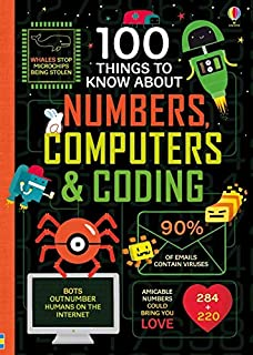 100 Things to Know About Numbers, Computers & Coding (1474942997) | Amazon price tracker / tracking, Amazon price history charts, Amazon price watches, Amazon price drop alerts