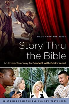 Story Thru the Bible  An Interactive Way to Connect with God s Word