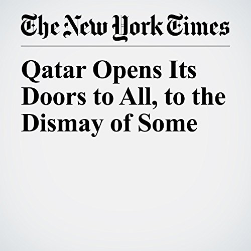 Qatar Opens Its Doors to All, to the Dismay of Some copertina