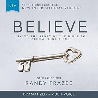 Believe Audio Bible Dramatized - New International Version, NIV: Complete Bible audiobook cover art