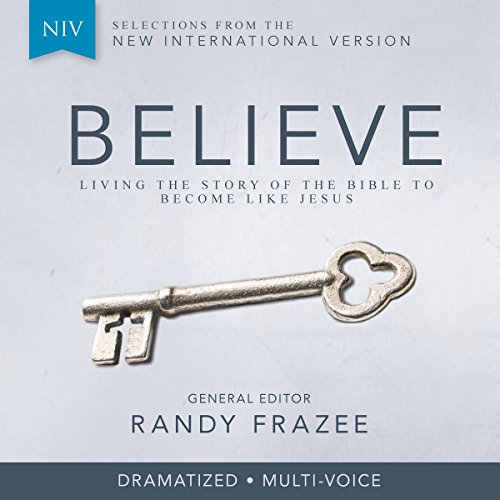 Believe Audio Bible Dramatized - New International Version, NIV: Complete Bible audiobook cover art