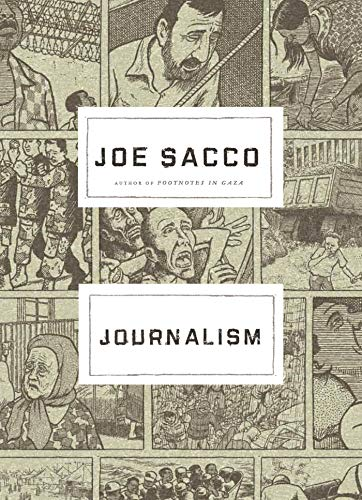 Compare Textbook Prices for Journalism 0 Edition ISBN 9780805097931 by Sacco, Joe,Sacco, Joe