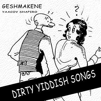 Geshmakene (Dirty Yiddish Songs)